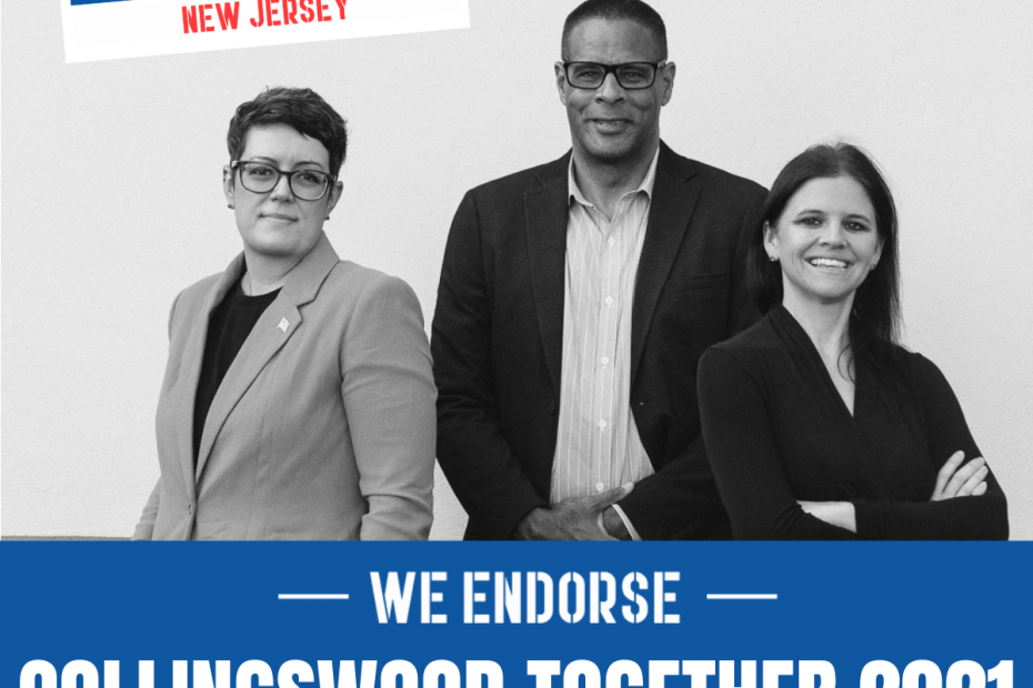 Endorsement from Our Revolution NJ for Collingswood Together 2021 for Kate Delany Bill Johnson and Jen Rossi with picture of candidates